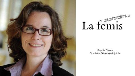Sophie Cazes nommée Directrice adjointe de La Fémis © DR