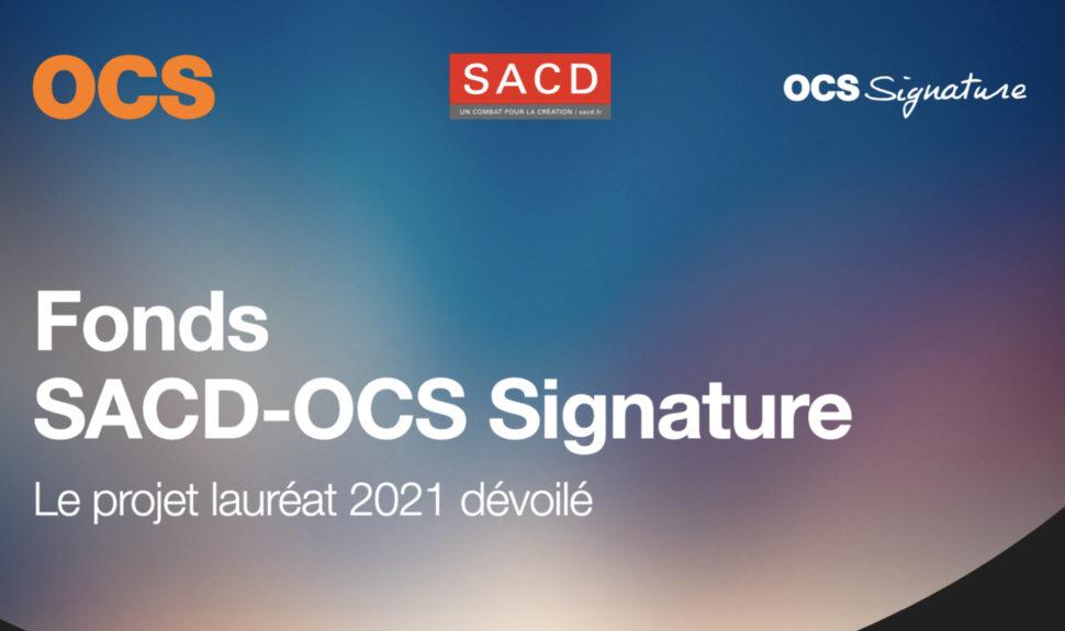 Fonds SACD - OCS Signature Saison 4 : Le projet lauréat 2021 dévoilé © DR